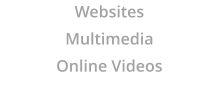 Websites Multimedia Online Videos